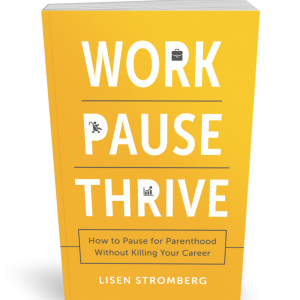 work pause thrive lisen stromberg