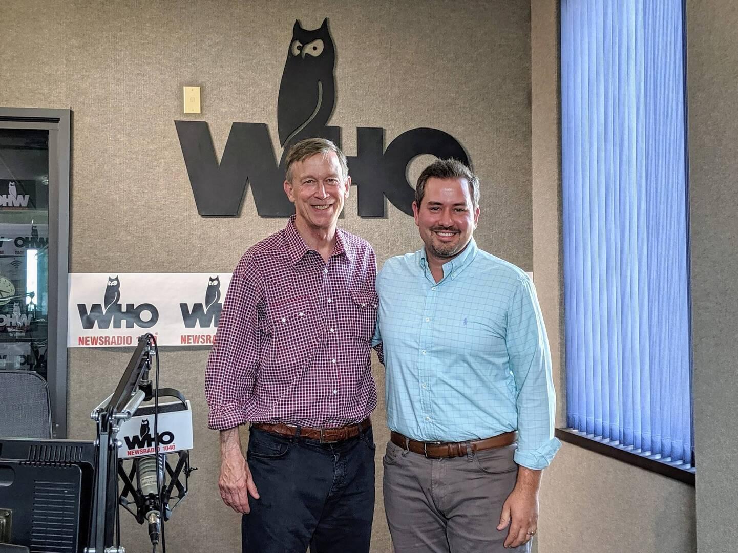 John Hickenlooper in Iowa with Justin Brady in WHO Radio studio