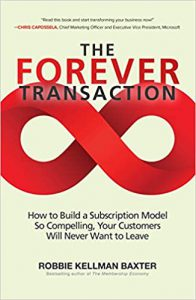 The Forever Transaction, By Robbie Kellman Baxter