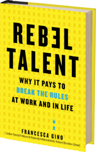 Book image of Rebel Talent by Francesca Gino
