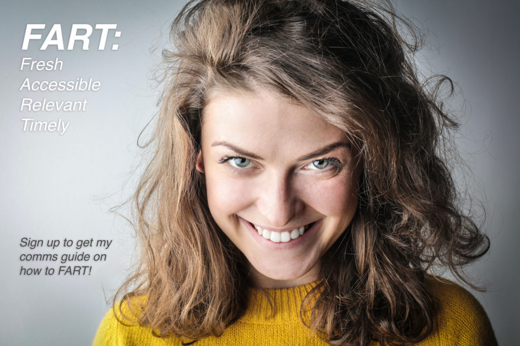 Image of young woman grinning. Words say FART: fresh, accessible, relevant, timely