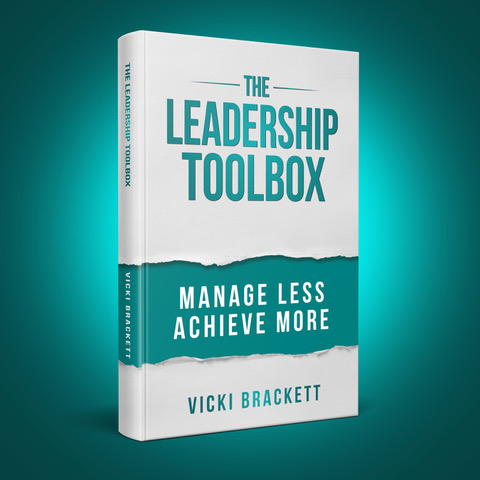 The Leadership Tool Box by Vicki Brackett