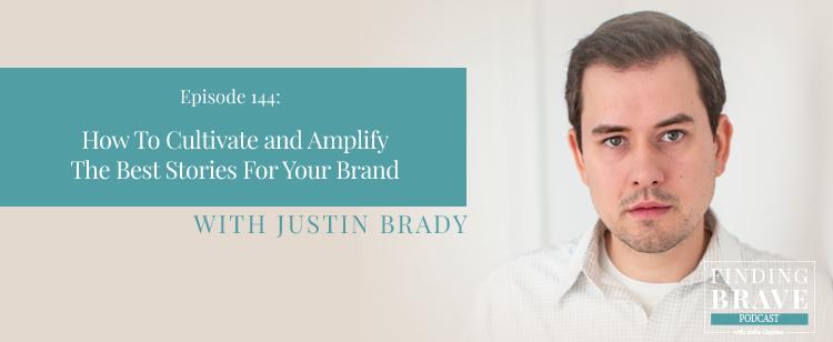 Finding Brave Podcast - Kathy Caprino Interviews Justin Brady